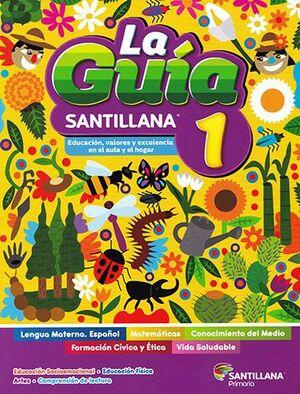 LA GUÍA 1 SANTILLANA + LEO Y APRENDO CON FIESTA DE LAS LETRAS + DETECTIVES MATEMÁTICOS