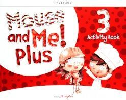 MOUSE AND ME PLUS 3 ACTIVITY BOOK