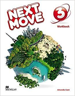 NEXT MOVE WORKBOOK 3