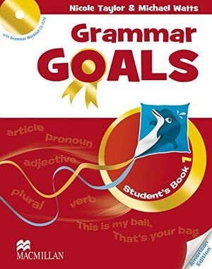 GRAMMAR GOALS 1 PUPILS BOOK