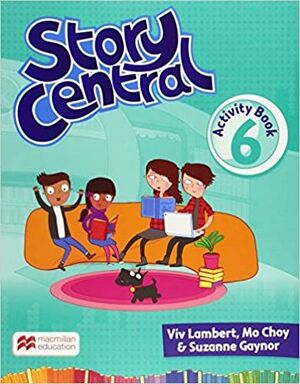 STORY CENTRAL 6 ACTIVITY BOOK