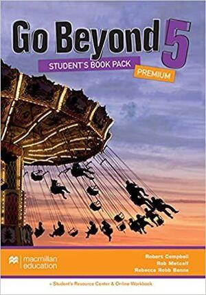 GO BEYOND PREMIUM 5 STUDENT`S BOOK PACK