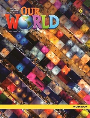 OUR WORLD BRE 6 WORKBOOK