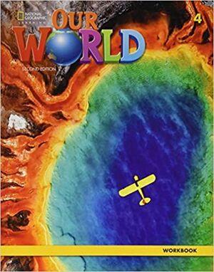 OUR WORLD BRE 4 WORKBOOK