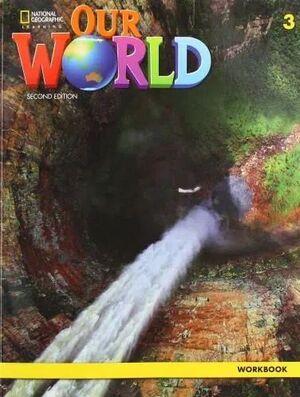 OUR WORLD BRE 3 WORKBOOK