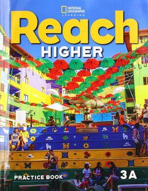 REACH HIGHER 3A PRACTICE BOOK