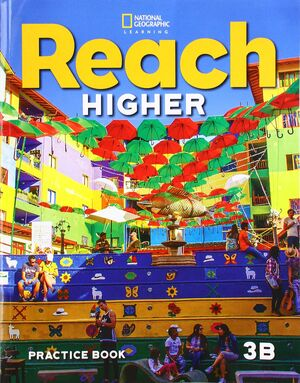 REACH HIGHER 3B PRACTICE BOOK
