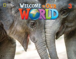 WELCOME TO OUR WORLD BRE 3 ACTIVITY BOOK