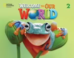 WELCOME TO OUR WORLD BRE 2 STUDENTS BOOK