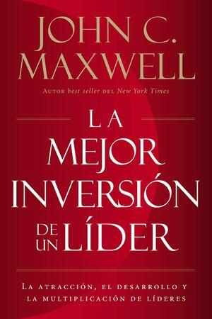 MEJOR INVERSIÓN DE UN LÍDER, LA