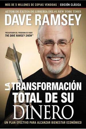 TRANSFORMACIÓN TOTAL DE SU DINERO, LA