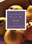 PRAYING GOD´S WILL FOR MY LIFE