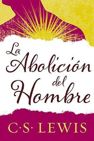 ABOLICIÓN DEL HOMBRE