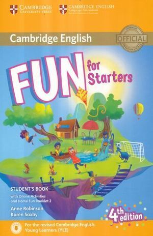 FUN FOR STARTERS STUDENTS BOOK WITH HOME FUN BOOKLET AND ONLINE ACTIVITIES