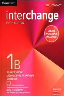 INTERCHANGE 1B FULL CONTACT WITH ONLINE SELF STUDY AND ONLINE WORKBOOK
