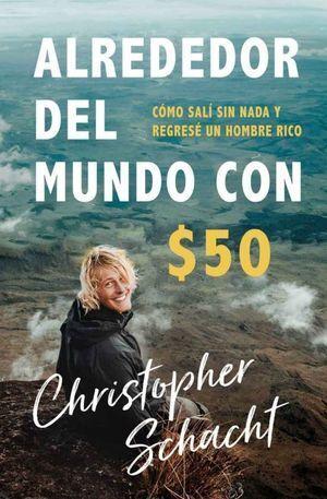 ALREDEDOR DEL MUNDO CON $50