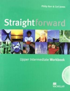 STRAIGHT FOWARD UPPER INTERMEDIATE WORKBOOK