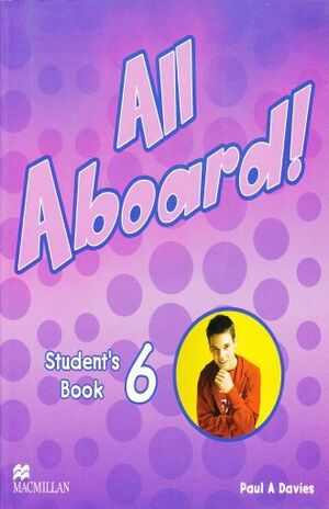 ALL ABOARD 6 STUDENT´S BOOK