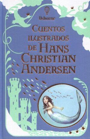 CUENTOS ILUSTRADOS DE HANS CHRISTIAN ANDERSEN (EDICIÓN DE LUJO)