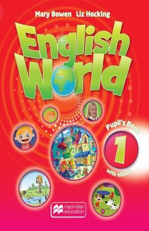 ENGLISH WORLD 1 PUPIL S BOOK + EBOOK PACK