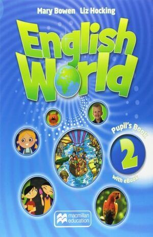 ENGLISH WORLD 2 PUPIL S BOOK + EBOOK PACK