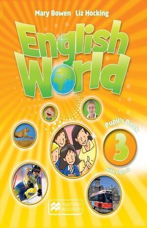 ENGLISH WORLD 3 PUPIL S BOOK + EBOOK PACK