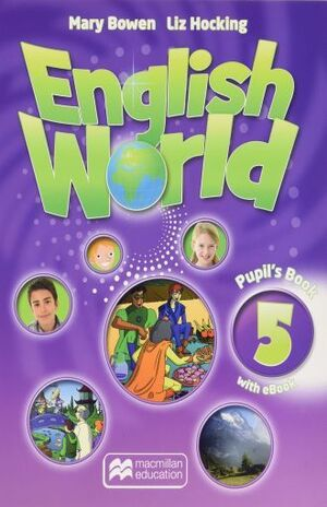ENGLISH WORLD 5 PUPIL S BOOK + EBOOK PACK