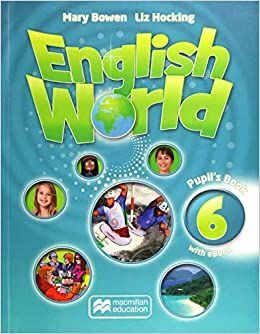 ENGLISH WORLD 6 PUPIL S BOOK + EBOOK PACK