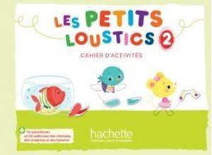 LES PETITS LOUSTICS 2 CAHIER D ACTIVITES