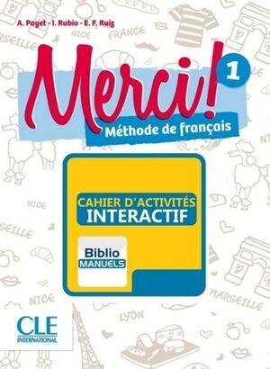 MERCI! 1 A1 - CAHIER D'ACTIVITÉS MANUEL NUMÉRIQUE ÉLÈVE