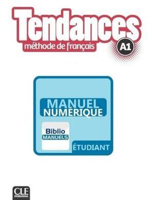 TENDANCES A1 - LIVRE DE L'ÉLÈVE MANUEL NUMÉRIQUE ÉLÈVE
