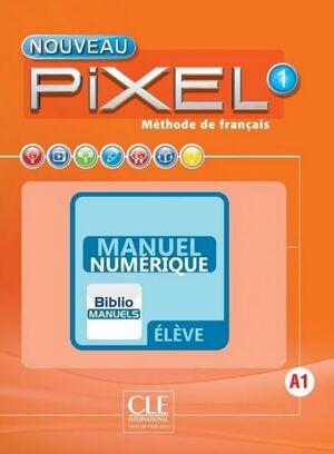 NOUVEAU PIXEL 1 A1 - MANUEL NUMÉRIQUE ÉLÈVE