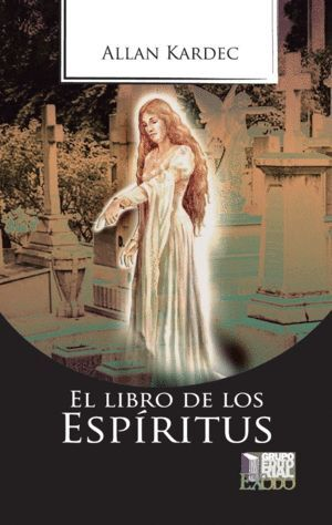 LIBRO DE LOS ESPIRÍTUS, EL