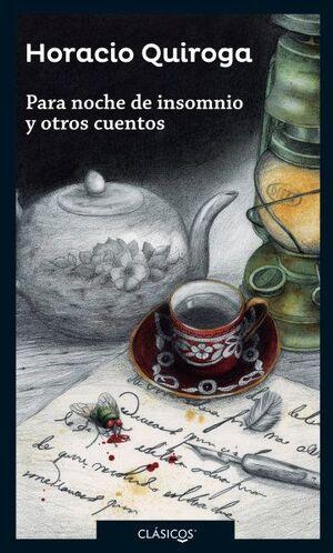 PARA NOCHE DE INSOMNIO Y OTROS CUENTOS