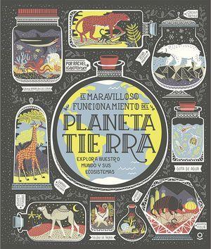 MARAVILLOSO FUNCIONAMIENTO DEL PLANETA TIERRA, EL
