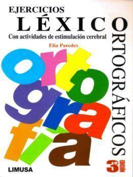 EJERCICIOS LÉXICO-ORTOGRÁFICOS