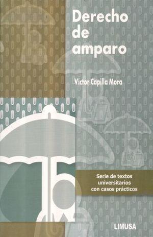 DERECHO DE AMPARO