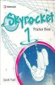 SKYROCKET 1 PRACTICE BOOK