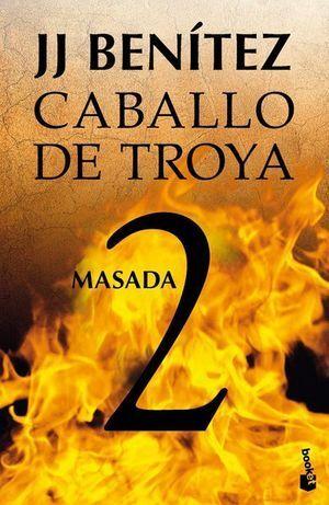 CABALLO DE TROYA 2. MASADA