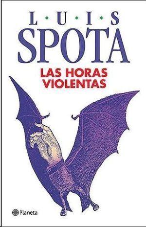 HORAS VIOLENTAS, LAS