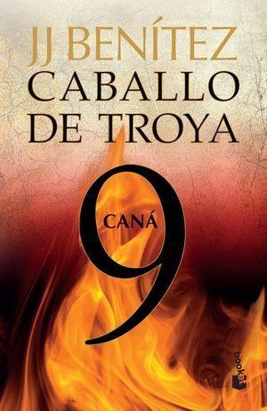 CABALLO DE TROYA 9. CANÁ