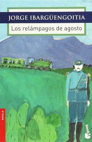 RELÁMPAGOS DE AGOSTO, LOS