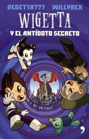 WIGETTA Y EL ANTÍDOTO SECRETO