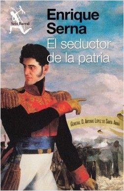 SEDUCTOR DE LA PATRIA, EL
