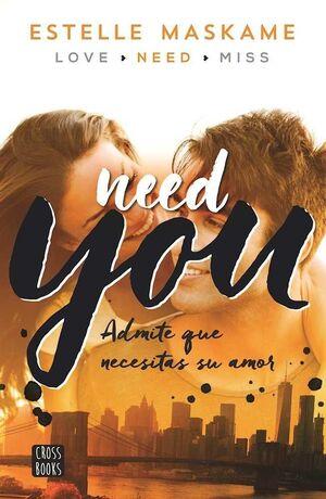 NEED YOU. YOU 2