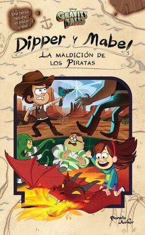 DIPPER Y MABEL: LA MALDICIÓN DE LOS PIRATAS: GRAVITY FALLS