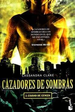 CAZADORES DE SOMBRAS 2. CIUDAD DE CENIZA