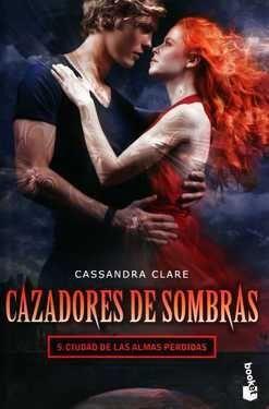 CAZADORES DE SOMBRAS 5. CIUDAD DE LAS ALMAS PERDIDAS