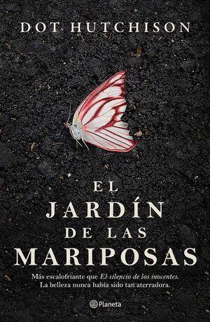 JARDÍN DE LAS MARIPOSAS, EL