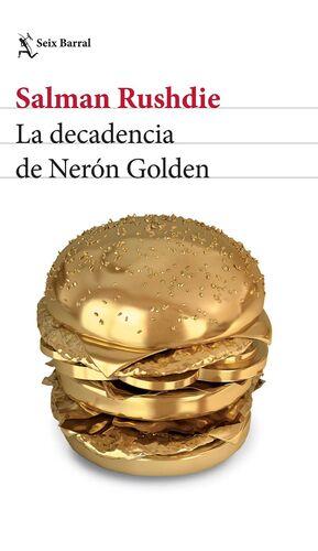 DECADENCIA DE NERON GOLDEN, LA